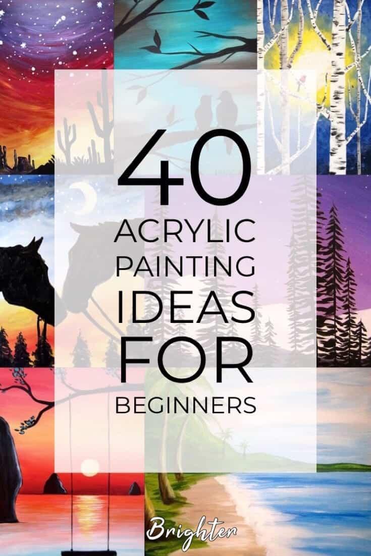 40 Acrylic Painting Tutorials \u0026 Ideas For Beginners