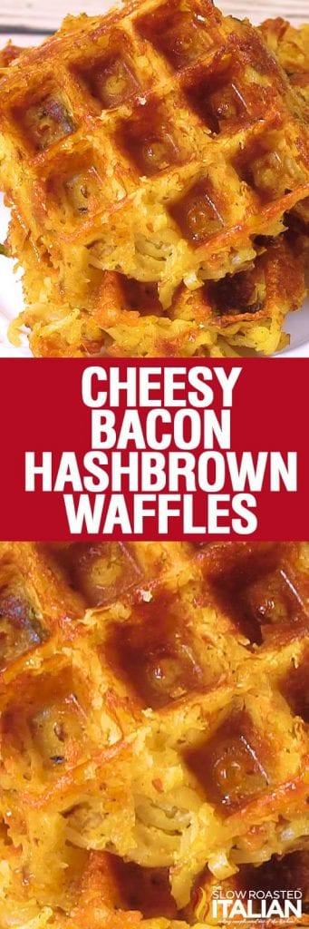 Cheesy Bacon Hashbrown Waffles